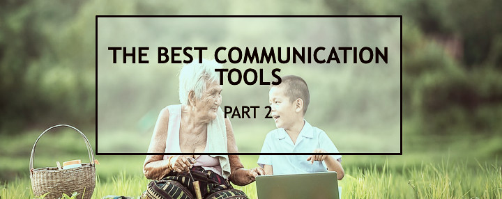 BLOG   Communication Essentials: The Best Communication Tools - Part 2