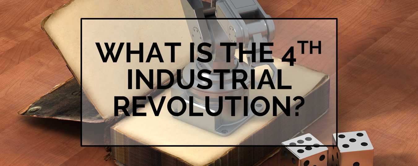 BLOG | What is the 4th Industrial Revolution?