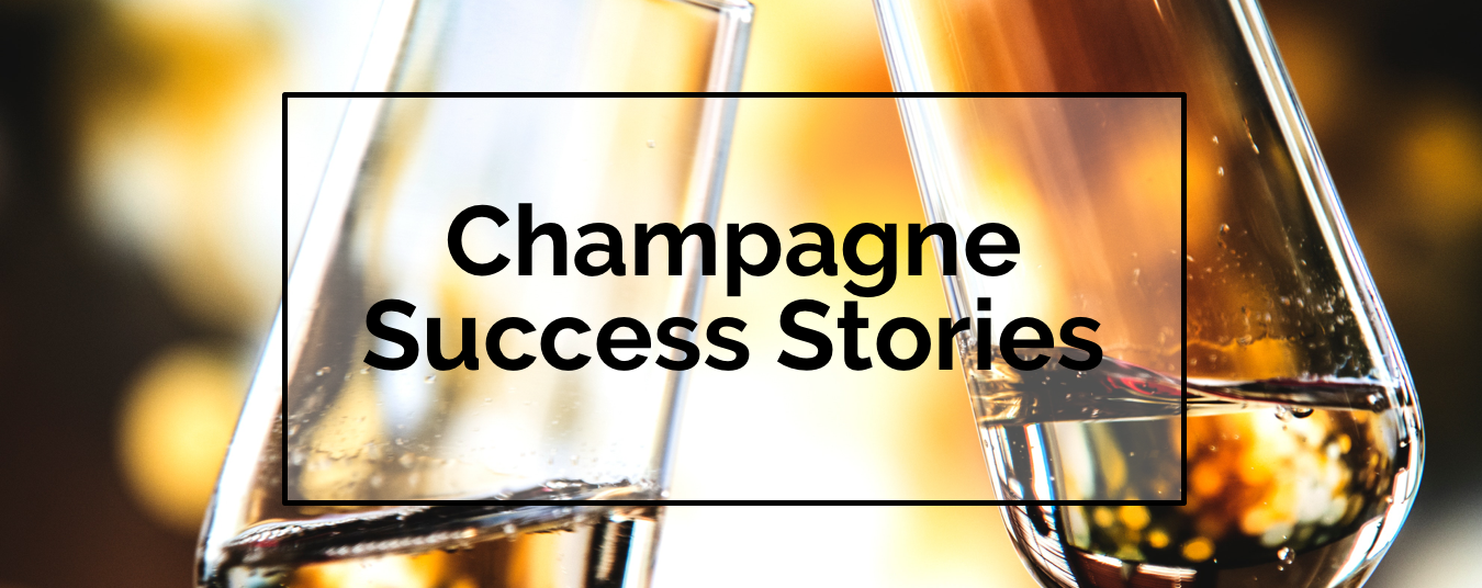 BLOG | CHAMPAGNE SUCCESS STORIES