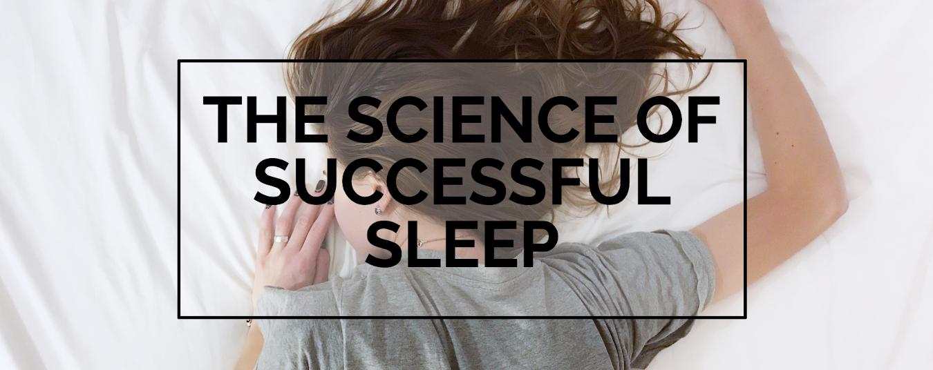 BLOG | THE 7 HABITS OF SUCCESSFUL SLEEP