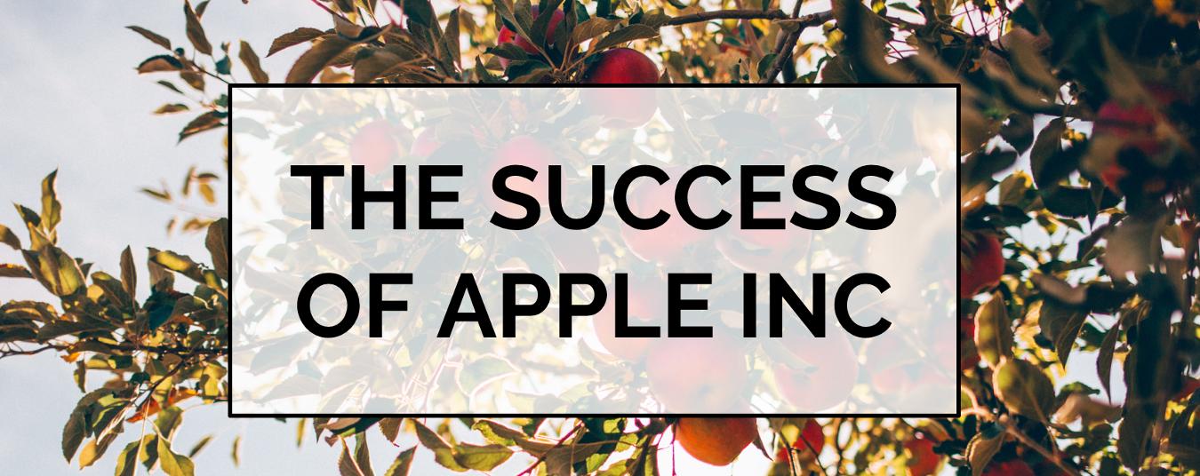 BLOG | The Success of Apple Inc